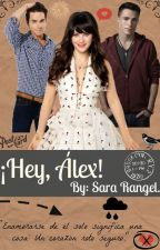 ¡Hey, Álex! by SaraahRangel