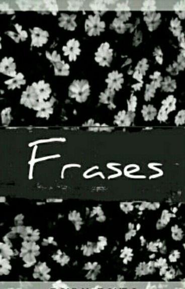 Frases ~100 Frases~ •Terminada•