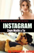 INSTAGRAM (Zayn Malik y Tu) by AnniiMrMalik16