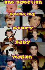 One Direction Spanking Story Baby Version by _Me_Awesome_