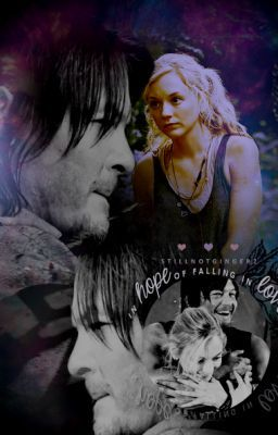 In Hope Of Falling In Love (A Walking Dead Fanfic)