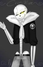 Crossfire -Gaster!Sans x Reader by _Forever_o3o