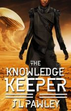 The Knowledge Keeper by JLPawley