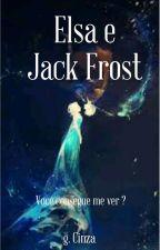 1.Elsa E Jack Frost  by Garotacinza_Rosa