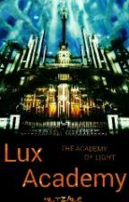 Lux Academy: The Academy of Light [ON HOLD] by SagittaSham