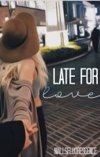 Late for Love | niall horan by niallsfluorescence