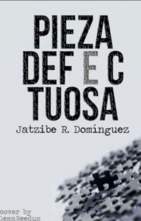 Pieza Defectuosa by JatziRD