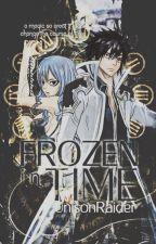 Frozen In Time [Gruvia Fanfiction] by UnisonRaider