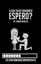 Namoro Com Propósito by Reepostando