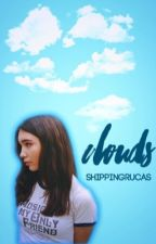 clouds | rucas [oneshots & au's] by shippingrucas