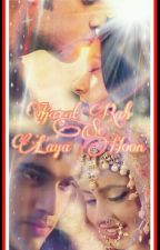 Manan ff : Ijazat Rab Se Laaya Hu(On Hold) by Writerbydreams