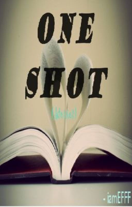 "Compilation of iamEFFF ""One Shot"" by iamEFFF"