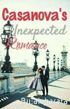 Casanova's Unexpected Romance  by aisharafa