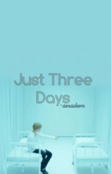 Just 3 Days _[Park Jimin]