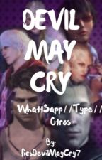Devil May Cry by FicsDevilMayCry7