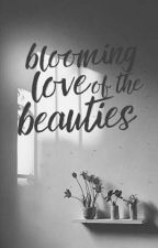 Blooming Love Of The Beauties Series by AnneG-
