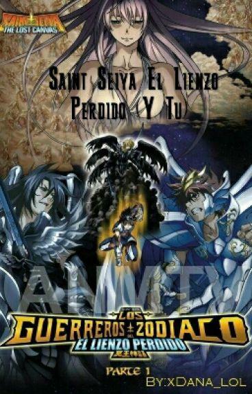 Saint Seiya El Lienzo Perdido (Y Tu)