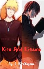 Kira and Kitsune (Naruto Death Note Crossover Fanfic) by CursedGuardian