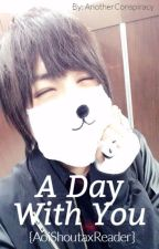 A Day With You (Aoi Shouta x Reader) by AnotherConspiracy