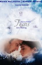 MaNan FF: Tears Are Falling  by NikkiDolly7