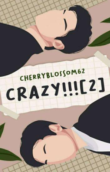 Crazy!!![2] [Sequel Crazy!!![1]]