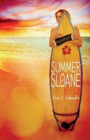 Summer of Sloane by Erin L. Schneider by soura2001
