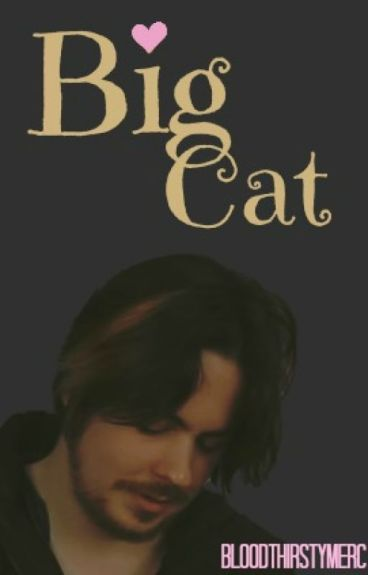 Big Cat #COMPLETED# (#Wattys2016)