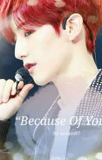 Because Of You (Mark Tuan) by Areum97