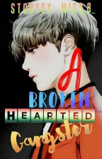 A Broken Hearted Gangster | Completed by _Miss_B_