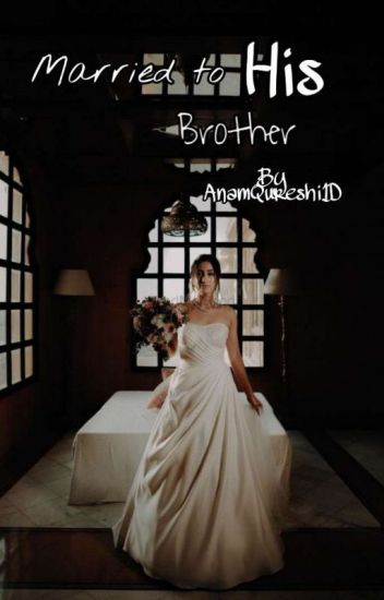 Married To His Brother