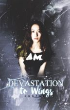 Devastation to Wings ► Embry Call [on hold] by JustSav