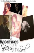 Sacrifices and Secrets of The Soul {Sequel to People Can Change - Draco Malfoy} by shewritesanonymously