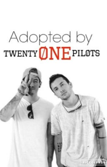 Adopted by Twenty Øne Piløts