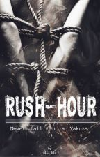 RUSH-HOUR - Never fall for a Yakuza (BL, regular updates, mxm, bxb) by ulli-blu