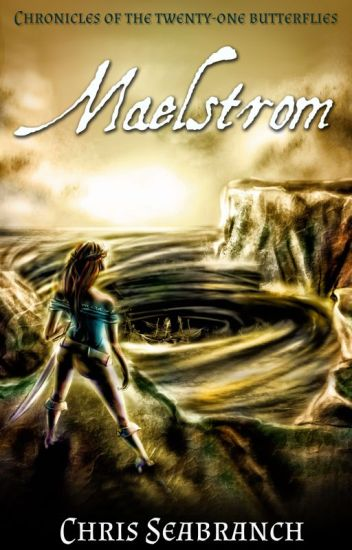 Maelstrom (Sequel to Butterfly Islands)