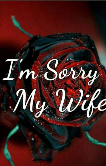 I'm Sorry My Wife [15+]