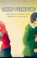 Sayap Pelindung [SELESAI] by Anggun_pratiwi99