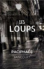 Les Loups by paciphaee
