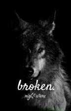 broken. by night-sirens