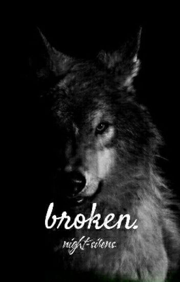 broken. [HIATUS]