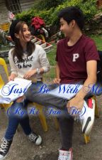 Just Be With Me (RyKi fan fic) [On Going] by Marronicca