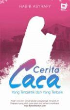 Cerita Caca by habibasyrafy
