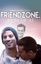 Friendzone | Joshler (ft ryden) by twentyonepibutts