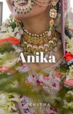 Anika [Ongoing] by likhitha9