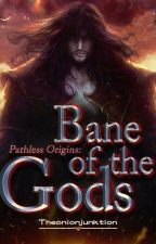 Pathless Origin: Bane Of The Gods #featured by theonionjunktion