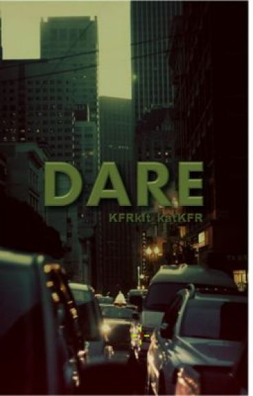 DARE by KFRkit_katKFR