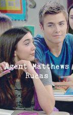 Agent Matthews > Rucas by TakeOnTheRucas