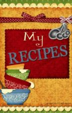 my recipes by Natalie_2025