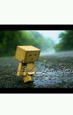 Sad Love Stories by JuneConstancia