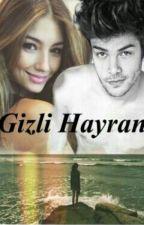 Gizli Hayran  by Irearzden